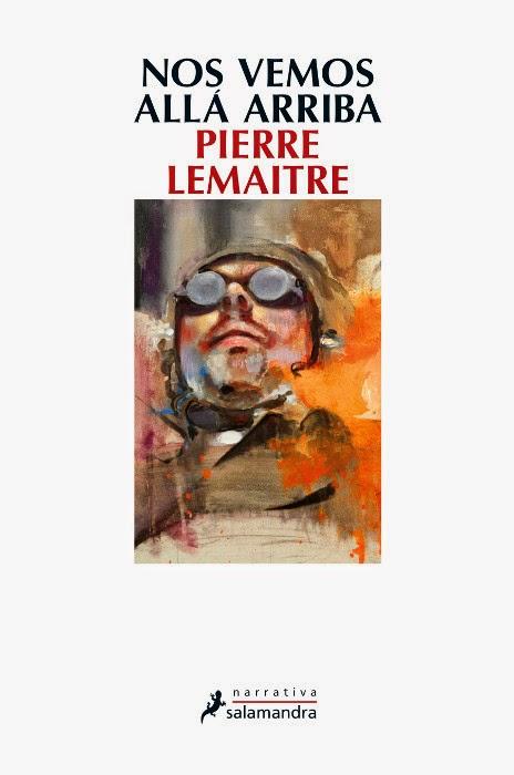 20141224182822-unademagiaporfavor-libro-nos-vemos-alla-arriba-pierre-lemaitre-portada.jpg