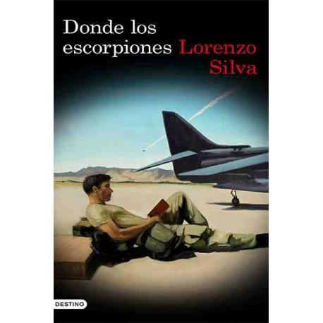 20160723151503-donde-los-escorpiones-lorenzo-silva.jpg